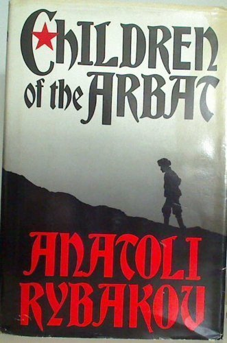 9780316763721: The Children of the Arbat