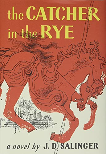 Catcher in the Rye: Salinger, J. D.