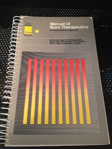 9780316769587: Manual of Burn Therapeutics: An Interdisciplinary Approach (A Little, Brown spiral manual)