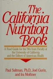 THE CALIFORNIA NUTRITION BOOK