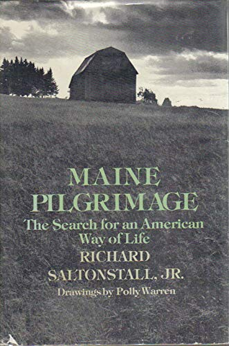 9780316769679: Maine Pilgrimage: The Search for an American Way of Life