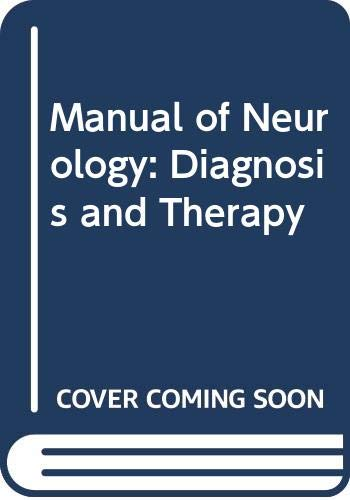9780316769945: Manual of Neurology: Diagnosis and Therapy (A Little, Brown spiral manual)