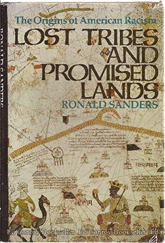 9780316770088: Lost Tribes and Promised Lands: The Origins of American Racism