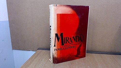 Miranda: A novel: Sanders, Pamela