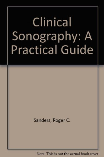 9780316770101: Clinical Sonography: A Practical Guide