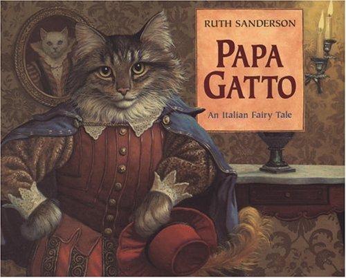 9780316770736: Papa Gatto: An Italian Fairy Tale