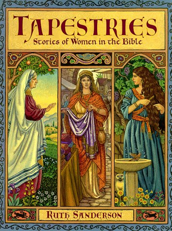 Tapestries - Stories of Women in the Bible: Sanderson, Ruth