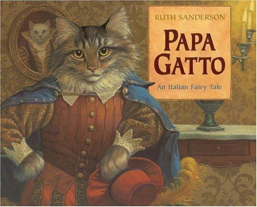 9780316771122: Papa Gatto: An Italian Fairy Tale