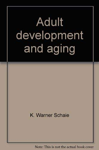 9780316772716: Adult development and aging