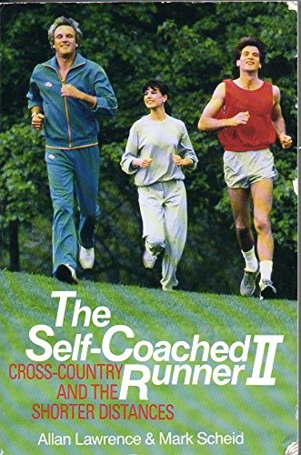 9780316773027: The Self-Coached Runner II: Cross Country and the Shorter Distances (v. 2)