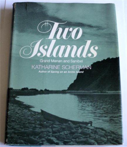 9780316773294: Two Islands: Grand Manan and Sanibel