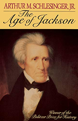 9780316773430: The Age of Jackson (Back Bay Books (Series))
