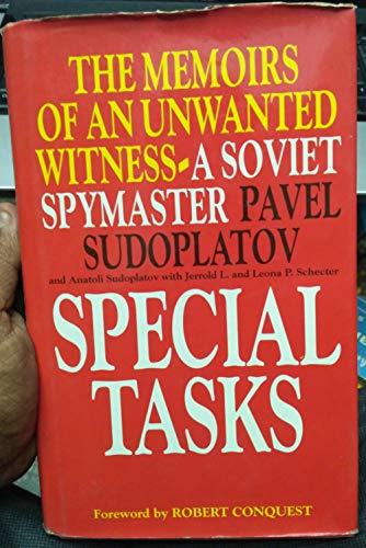9780316773522: Special Tasks: The Memoirs of an Unwanted Witness - A Soviet Spymaster