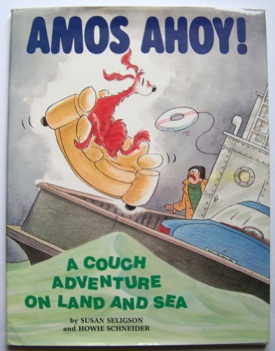 9780316774031: Amos, Ahoy!: A Couch Adventure on Land and Sea