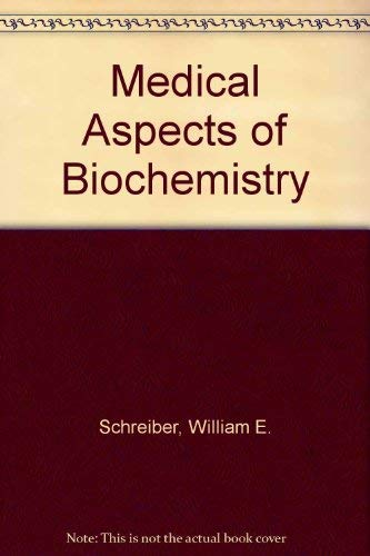 9780316774734: Medical Aspects of Biochemistry