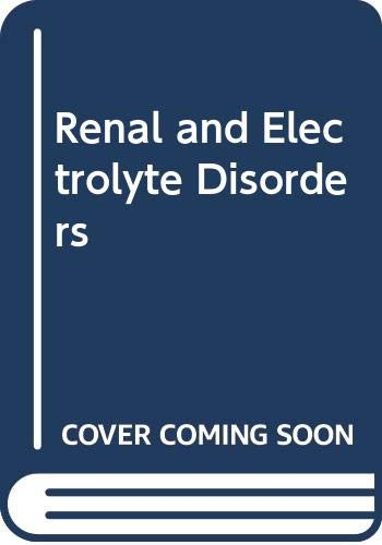 9780316774796: Renal and Electrolyte Disorders