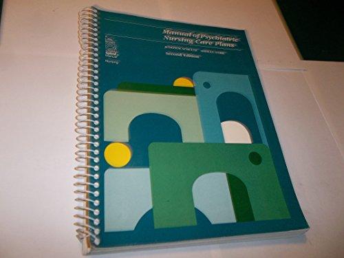 9780316775212: Manual of Psychiatric Nursing Care Plans