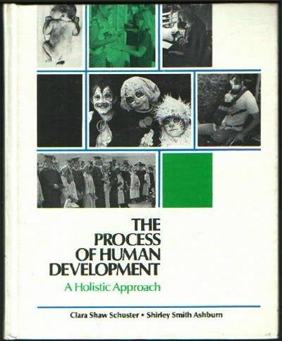 9780316775359: The process of human development: A holistic approach