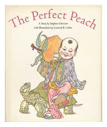 9780316775625: The Perfect Peach: A Story