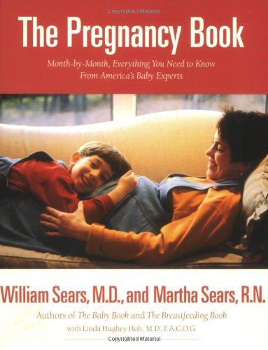 9780316779142: The Pregnancy Book: A Month-By-Month Guide