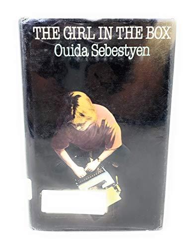The Girl in the Box : The: Ouida Sebestyen