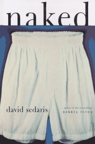 Naked (Signed): Sedaris, David
