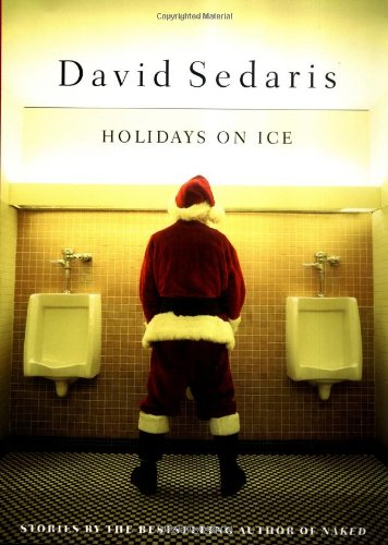 Holidays on Ice (Signed): Sedaris, David