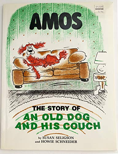9780316780346: Amos: The Story of an Old Dog and His Couch