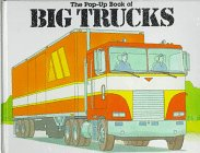 9780316781978: The Pop-Up Book of Big Trucks