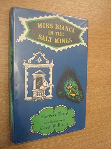 Miss Bianca in the Salt Mines: Margery Sharp
