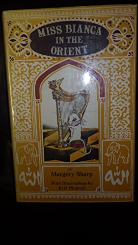 Miss Bianca in the Orient: Sharp, Margery