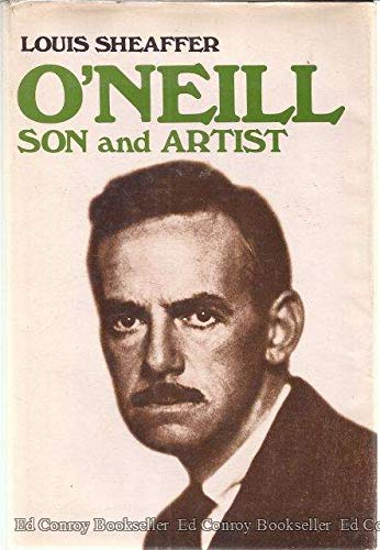 9780316783361: O'Neill, son and artist