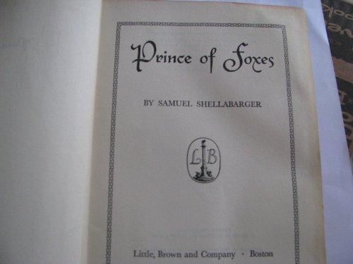 Prince of Foxes: Samuel Shellabarger