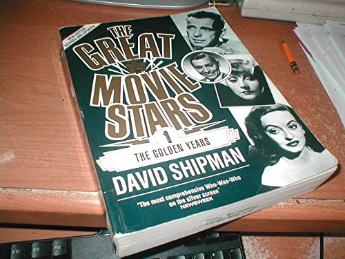 9780316784870: 001: The Great Movie Stars: The Golden Years