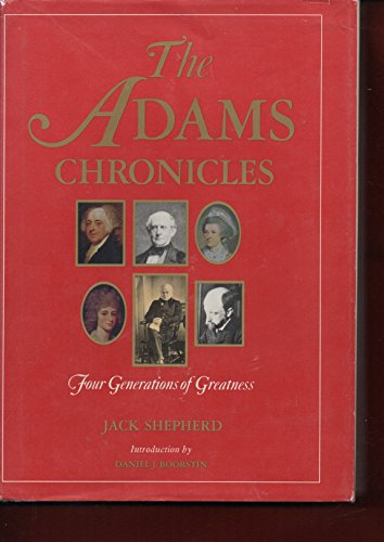 The Adams Chronicles: Four Generations of Greatness: Shepherd, Jack