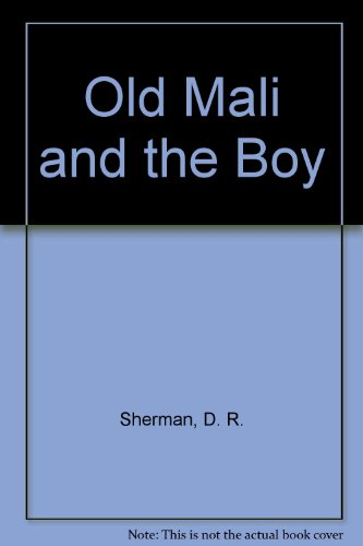 9780316785471: Old Mali and the Boy