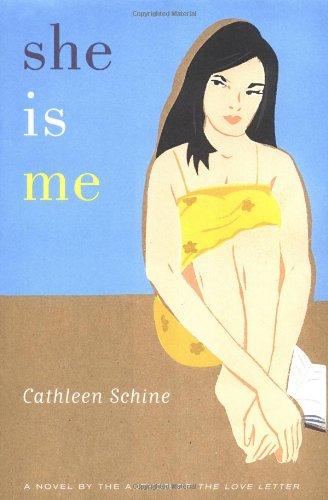 She Is Me: Schine, Cathleen
