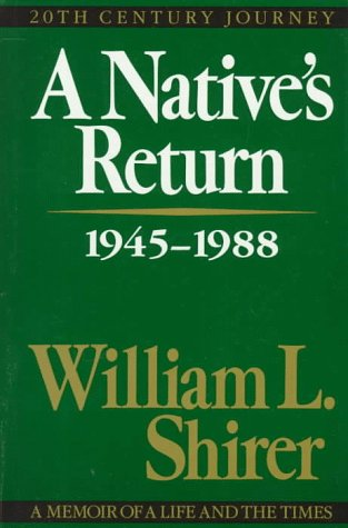 A Native's Return: 1945-1988: Shirer, William L.