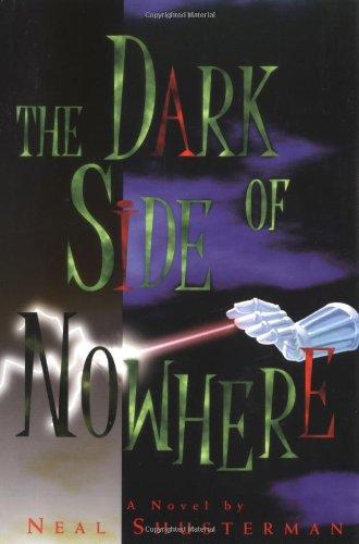 The Dark Side of Nowhere: Shusterman, Neal