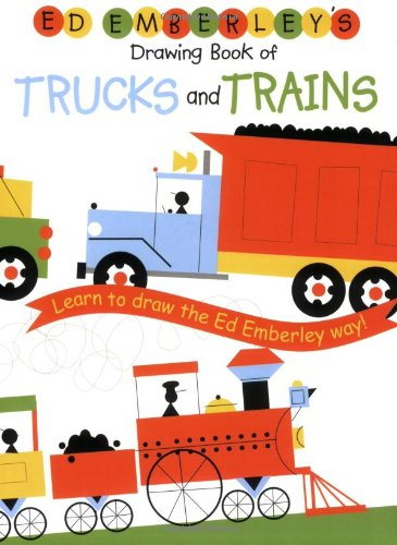 9780316789677: Ed Emberley's Drawing Book Of Trucks And Trains: Learn to draw the Ed Emberley way!