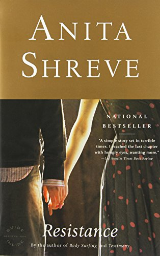 Resistance: A Novel (0316789844) by Shreve, Anita
