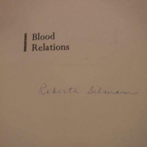Blood Relations: Silman, Roberta