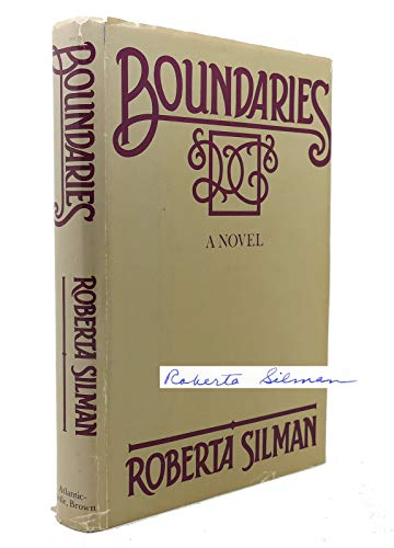 Boundaries: A novel: Silman, Roberta