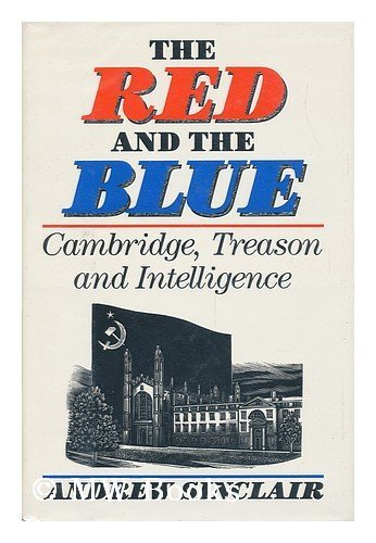 9780316792370: The Red and the Blue: Cambridge, Treason and Intelligence