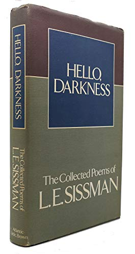 9780316793117: Hello, darkness: The collected poems of L. E. Sissman