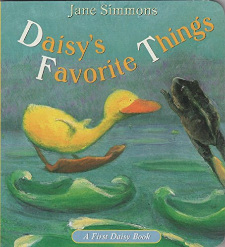 9780316794749: Daisy's favorite things (First Daisy book)