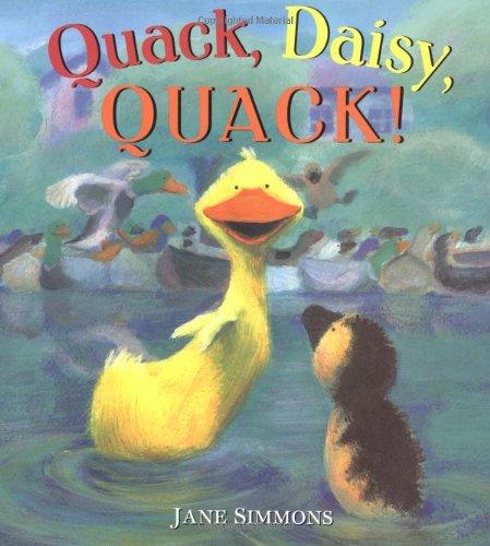 Quack, Daisy, QUACK! (0316795879) by Jane Simmons