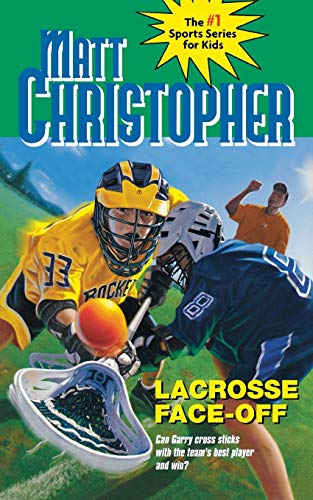 9780316796415: Lacrosse Face-Off (Matt Christopher Sports Classics)