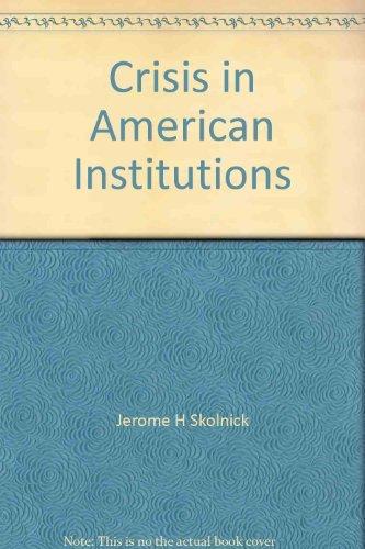 9780316796927: Crisis in America Institutions