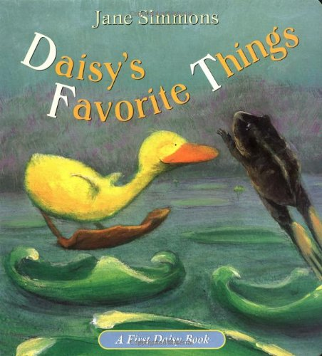 Daisy's Favorite Things (First Daisy Book): Simmons, Jane